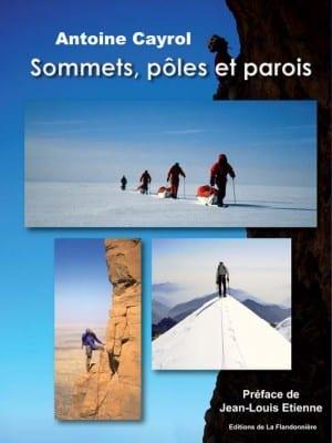 Livre : Sommets, pôles et parois