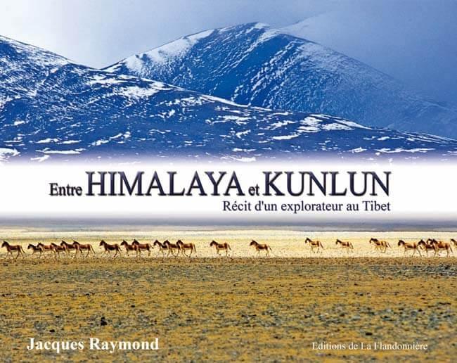 Livre : Entre Himalaya et Kunlun, récit d'un explorateur au Tibet