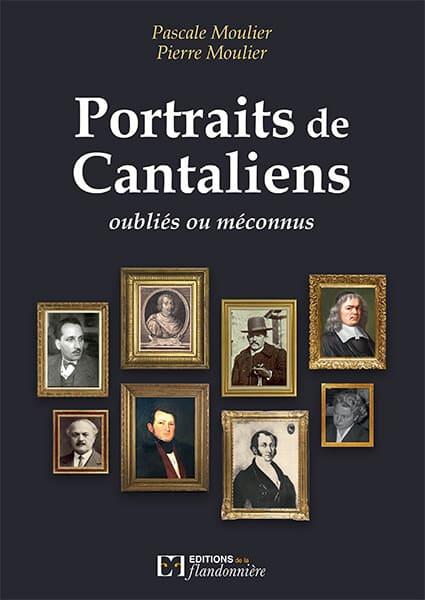 Livre : Portraits de Cantaliens oubliés ou méconnus